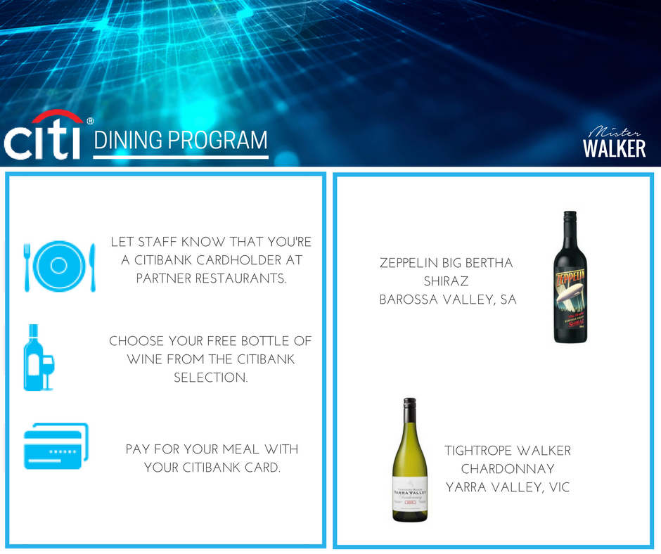 Mister Walker & Citibank have teamed up to reward our customers with quality, complimentary wine.
